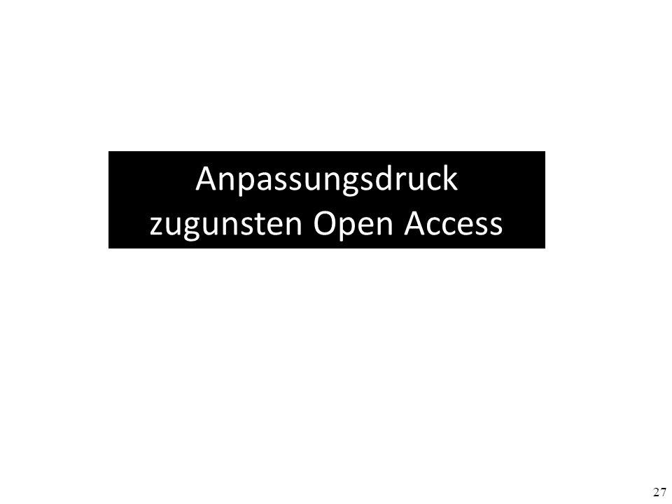 Anpassungsdruck zugunsten Open Access