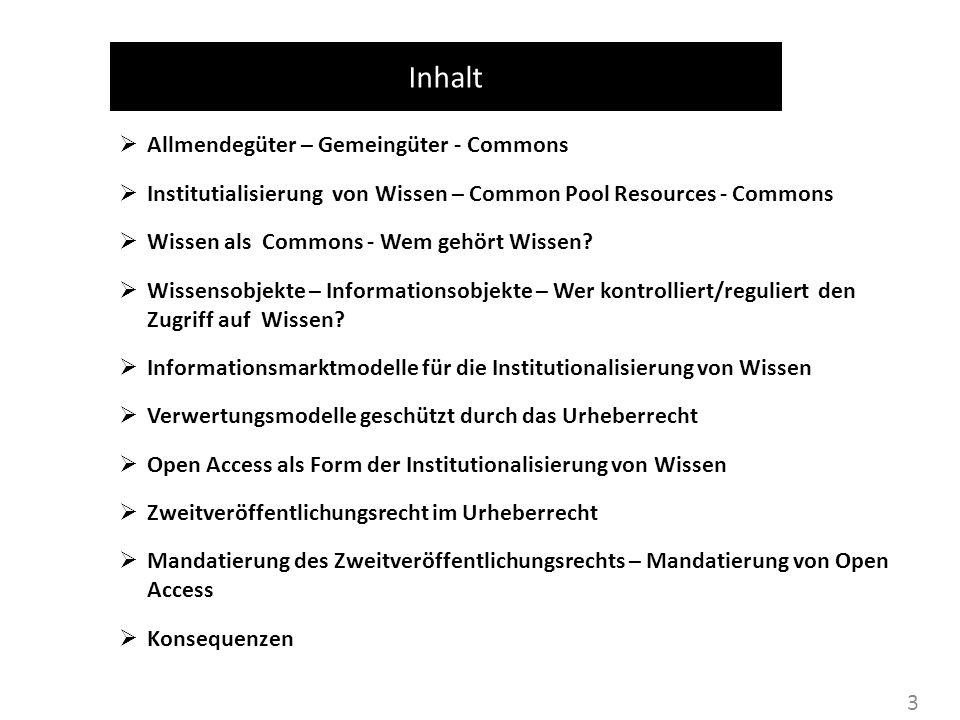 Inhalt Allmendegüter – Gemeingüter - Commons