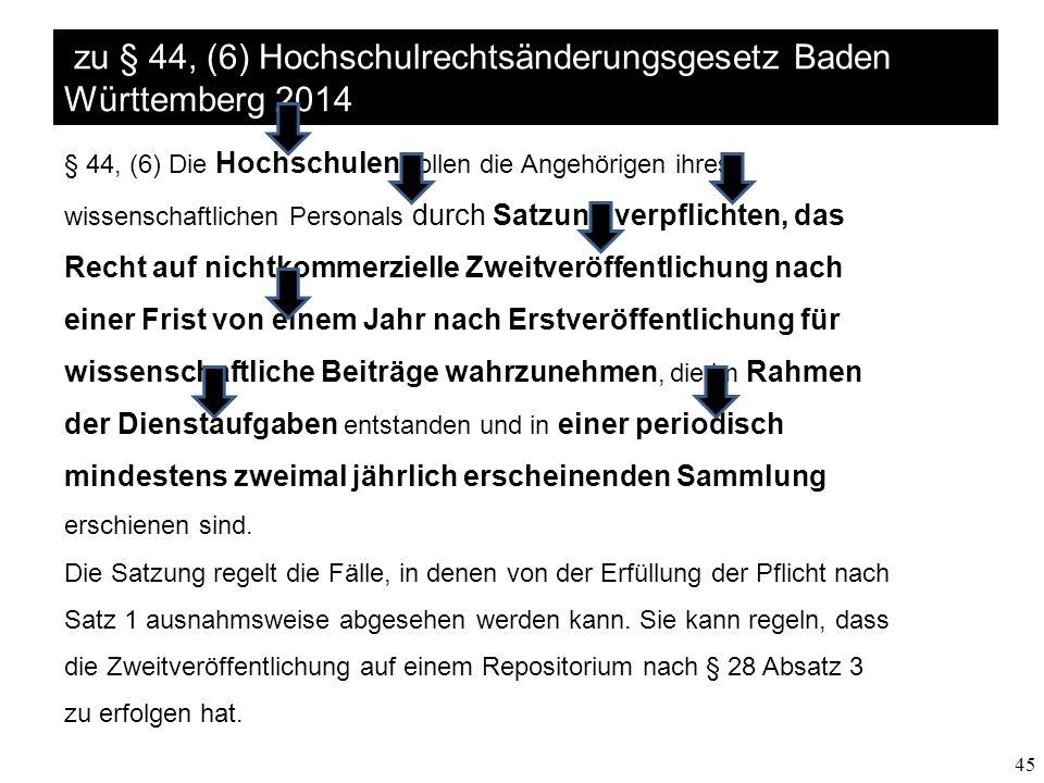 zu § 44, (6) Hochschulrechtsänderungsgesetz Baden Württemberg 2014