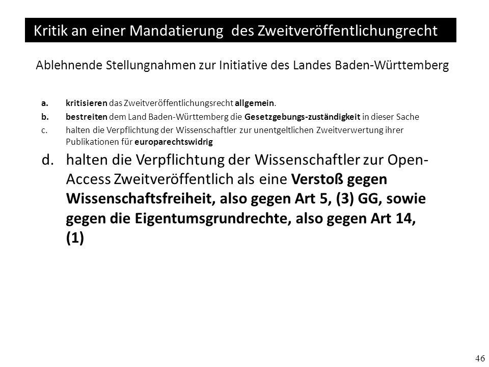 Ablehnende Stellungnahmen zur Initiative des Landes Baden-Württemberg