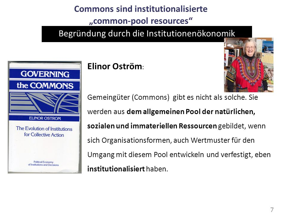 "Commons sind institutionalisierte ""common-pool resources"