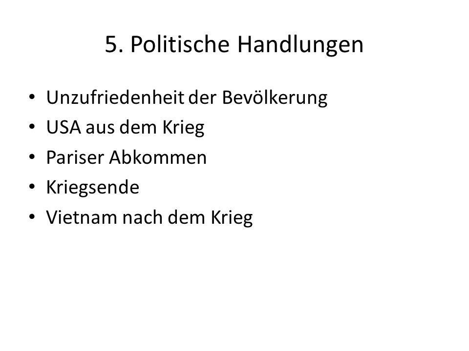 5. Politische Handlungen