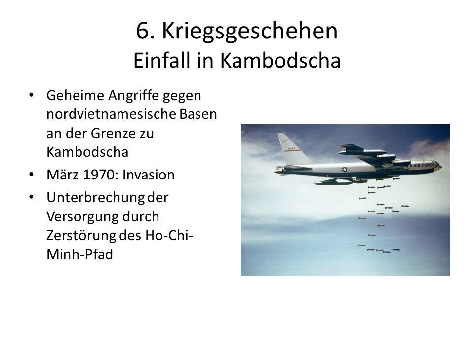 6. Kriegsgeschehen Einfall in Kambodscha