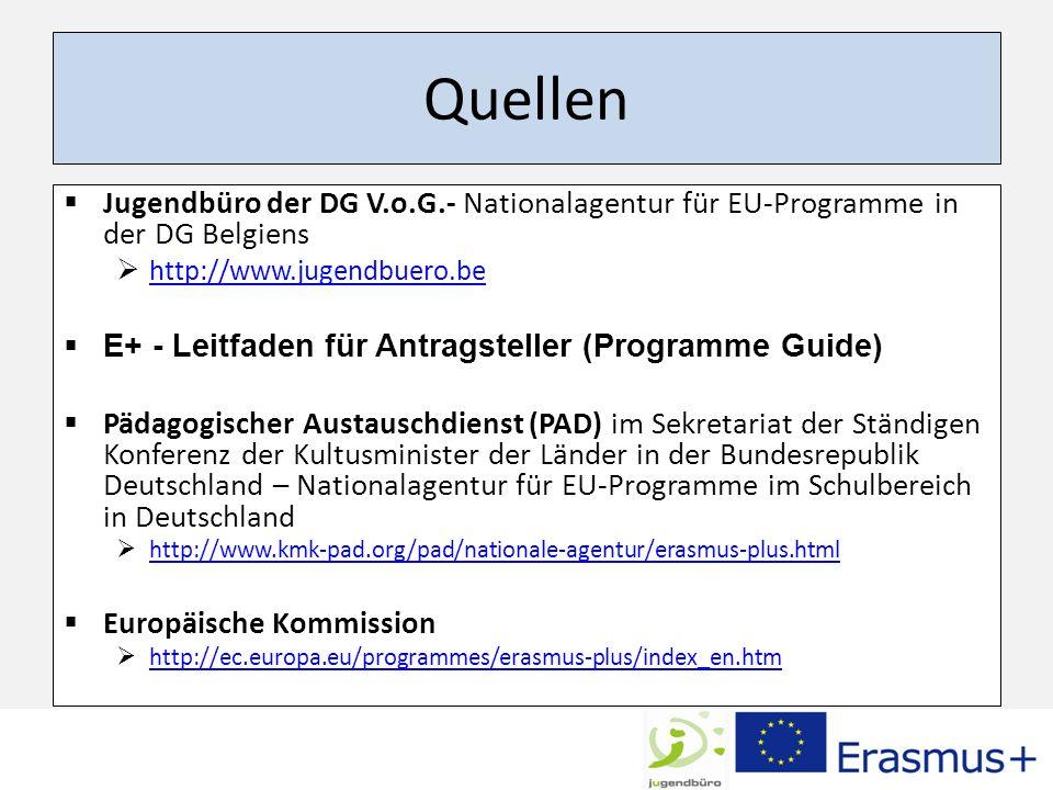 Quellen Jugendbüro der DG V.o.G.- Nationalagentur für EU-Programme in der DG Belgiens. http://www.jugendbuero.be.