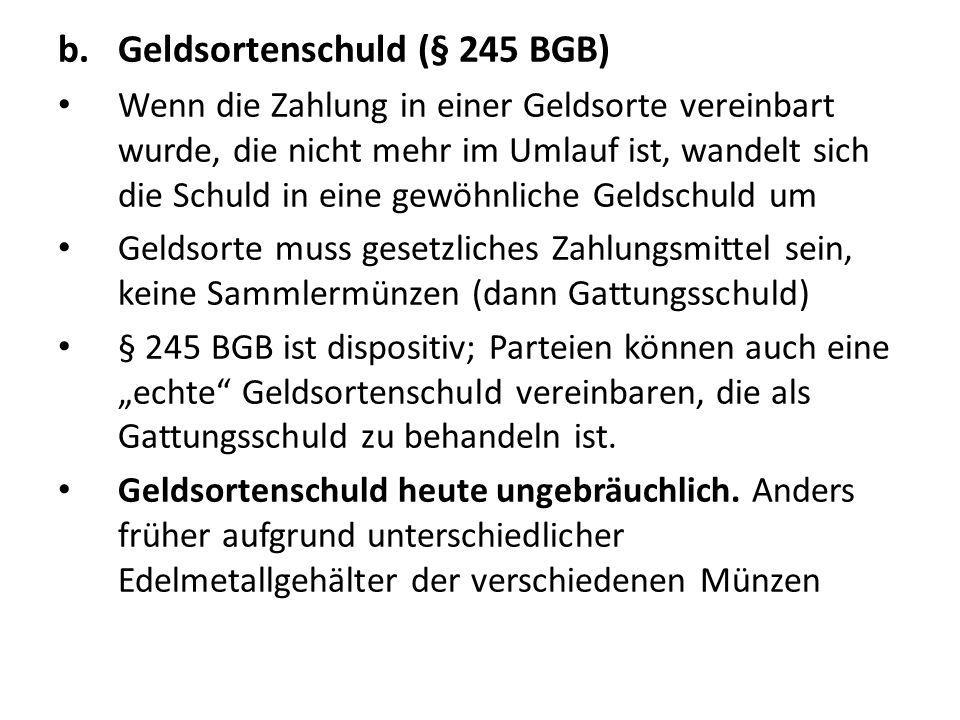 Geldsortenschuld (§ 245 BGB)