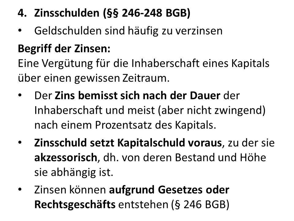 Zinsschulden (§§ 246-248 BGB)
