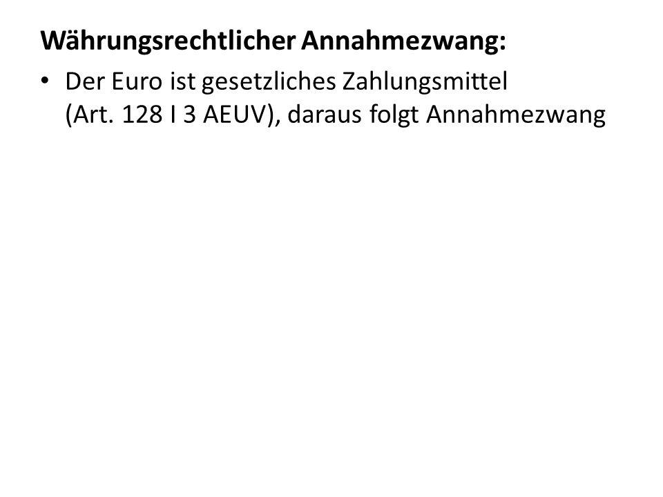 Währungsrechtlicher Annahmezwang:
