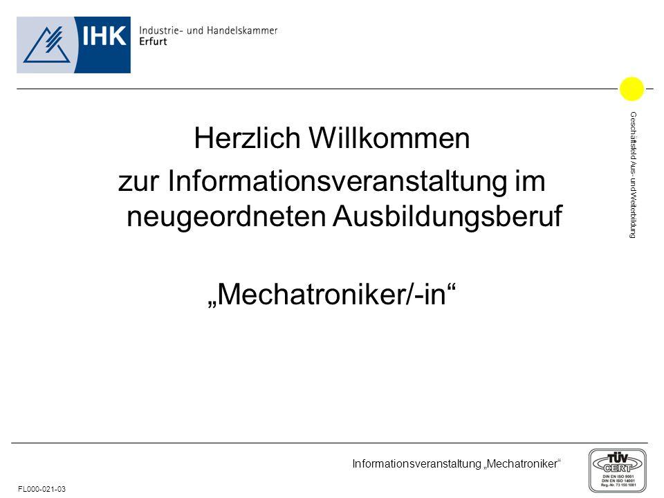 """Herzlich Willkommen zur Informationsveranstaltung im neugeordneten Ausbildungsberuf """"Mechatroniker/-in"""