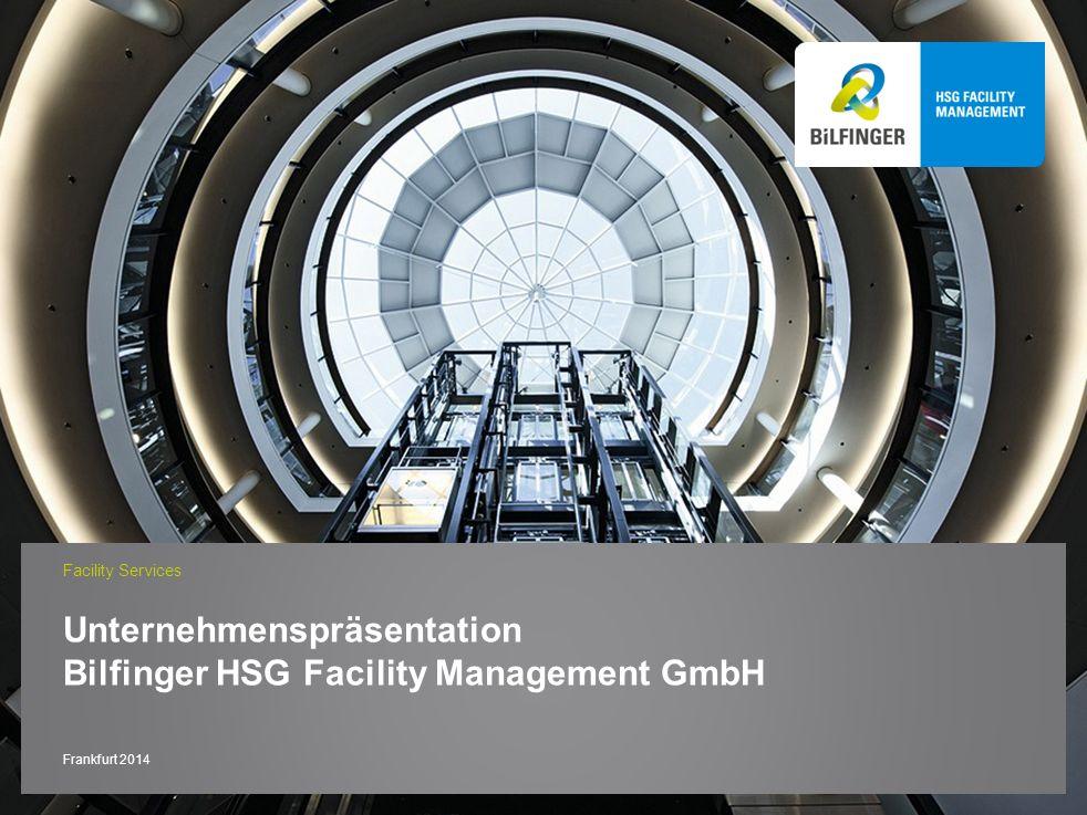 Unternehmenspräsentation Bilfinger HSG Facility Management GmbH