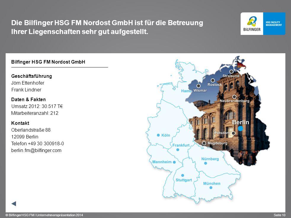 Die Bilfinger HSG FM Nordost GmbH ist für die Betreuung Ihrer Liegenschaften sehr gut aufgestellt.