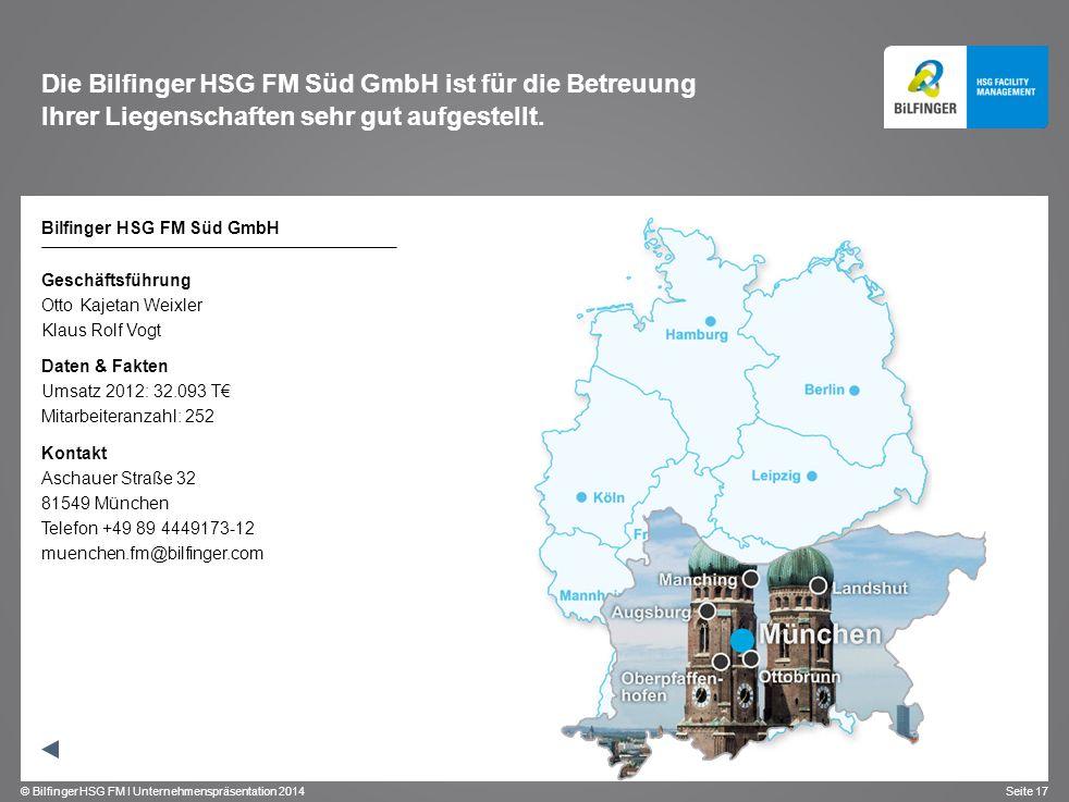 Die Bilfinger HSG FM Süd GmbH ist für die Betreuung Ihrer Liegenschaften sehr gut aufgestellt.