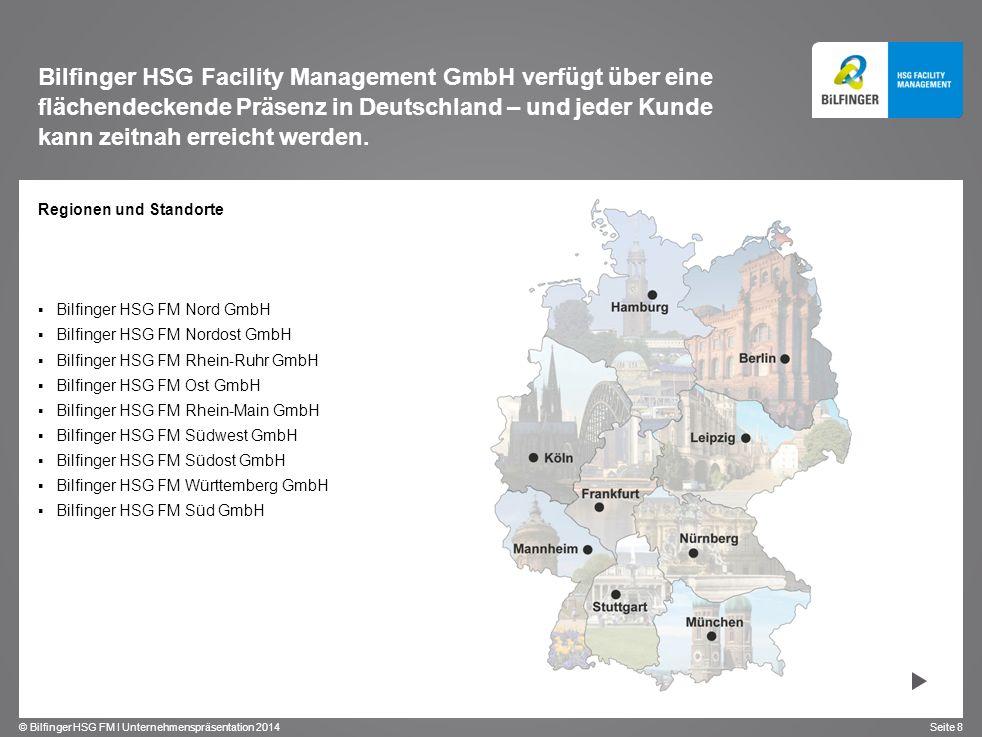 Bilfinger HSG Facility Management GmbH verfügt über eine flächendeckende Präsenz in Deutschland – und jeder Kunde kann zeitnah erreicht werden.