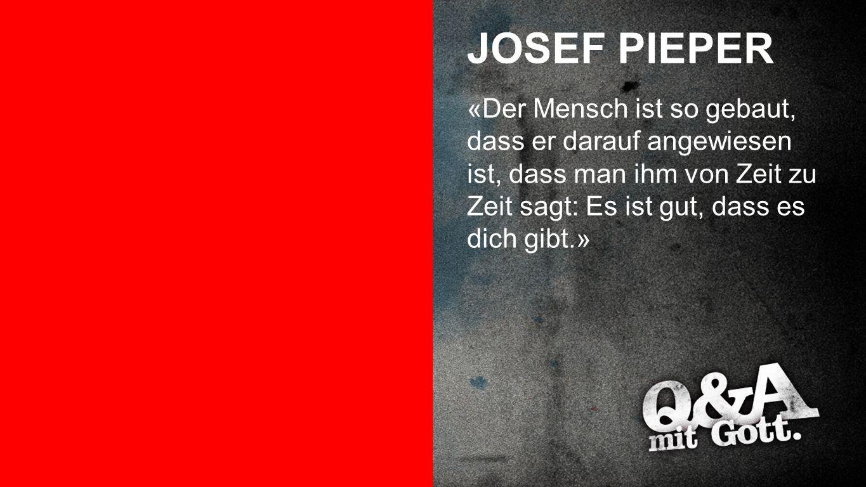 JOSEF PIEPER Josef Pieper