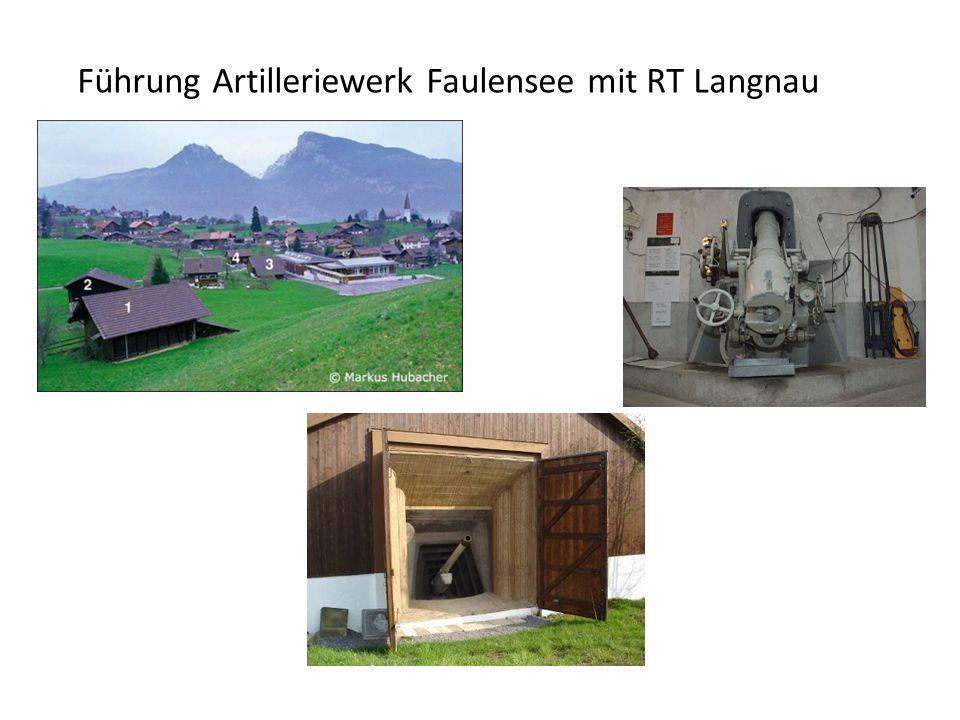 Führung Artilleriewerk Faulensee mit RT Langnau