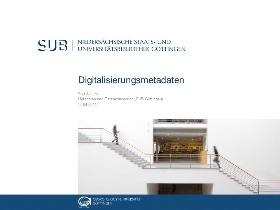 Warum Digitalisierungsmetadaten