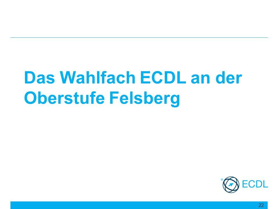 Das Wahlfach ECDL an der Oberstufe Felsberg