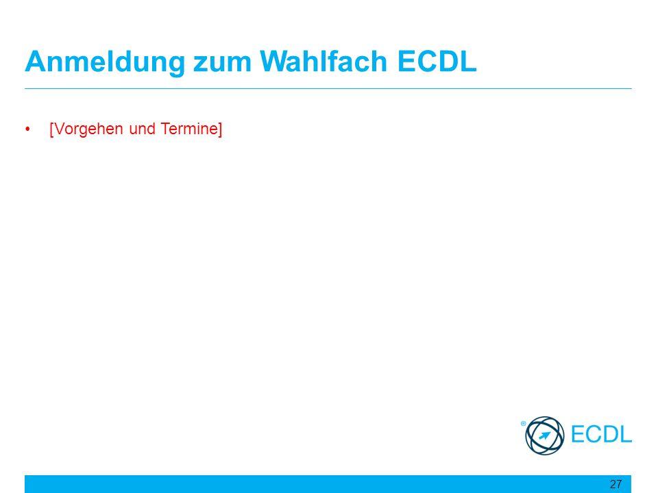 Anmeldung zum Wahlfach ECDL
