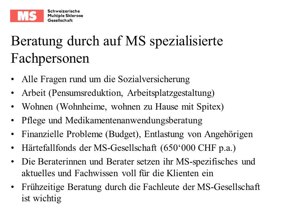 Beratung durch auf MS spezialisierte Fachpersonen