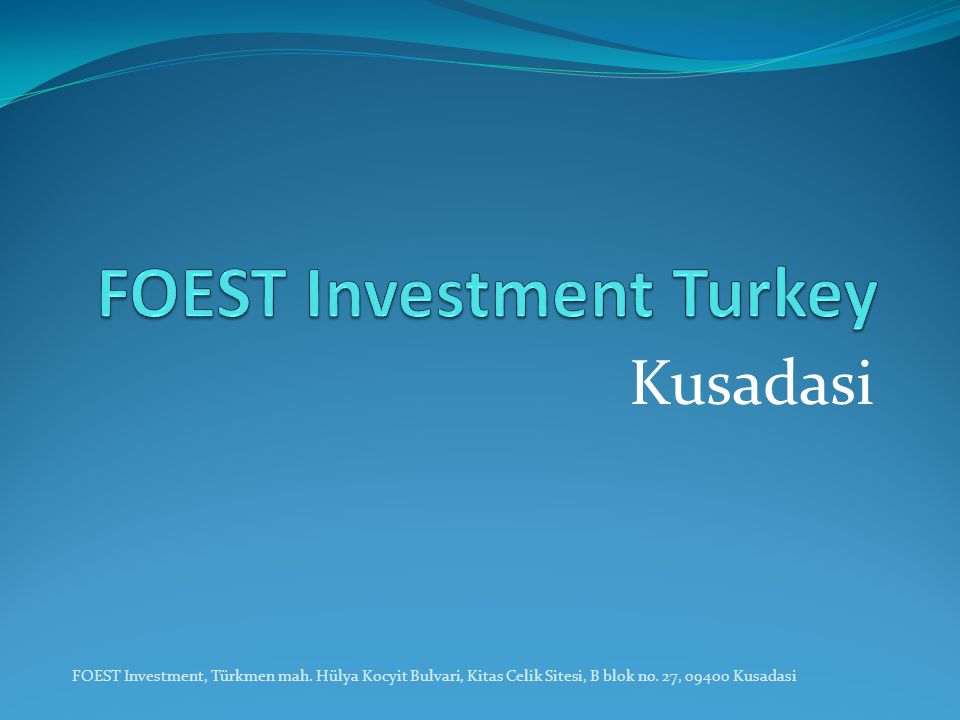 FOEST Investment Turkey