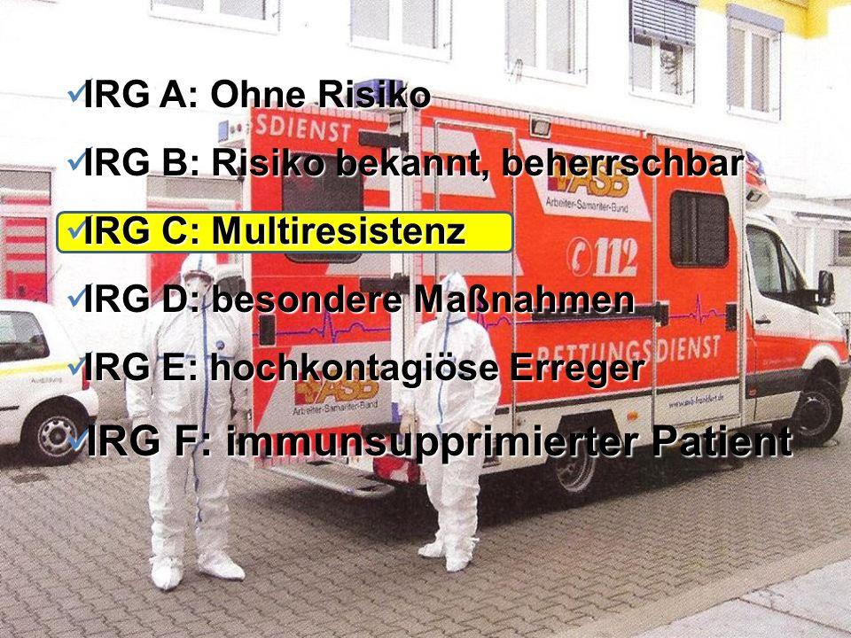IRG F: immunsupprimierter Patient