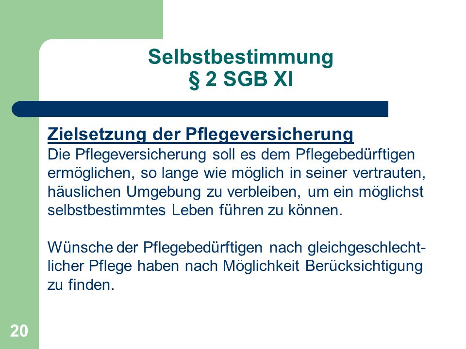 Selbstbestimmung § 2 SGB XI
