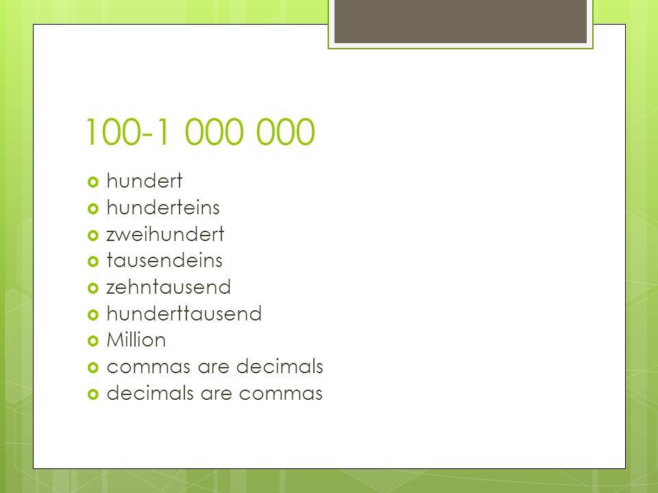 100-1 000 000 hundert hunderteins zweihundert tausendeins zehntausend