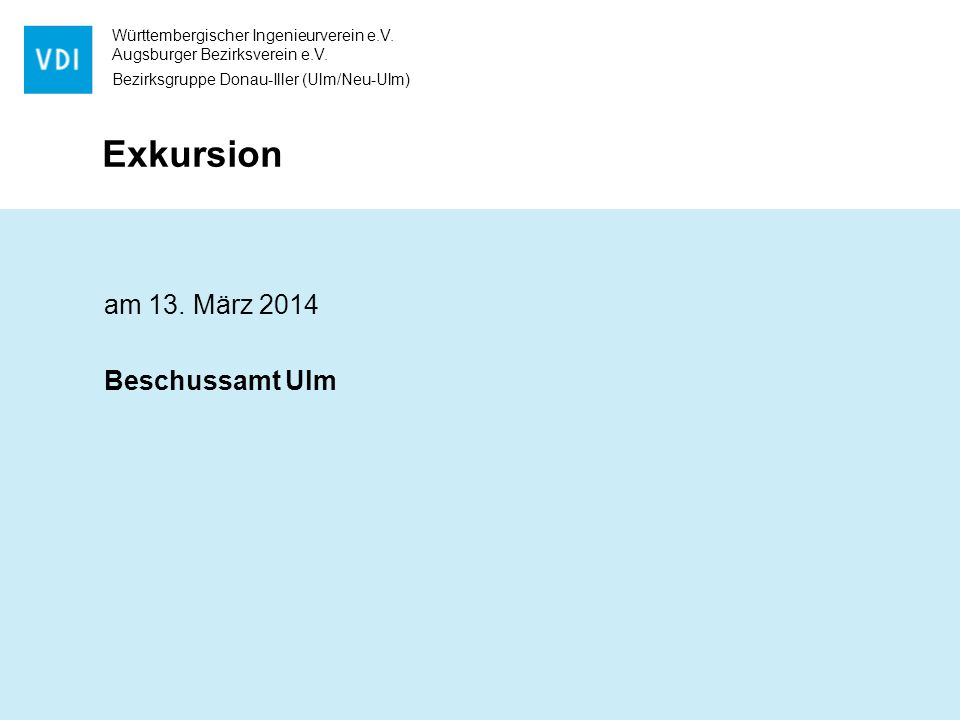 Exkursion am 13. März 2014 Beschussamt Ulm