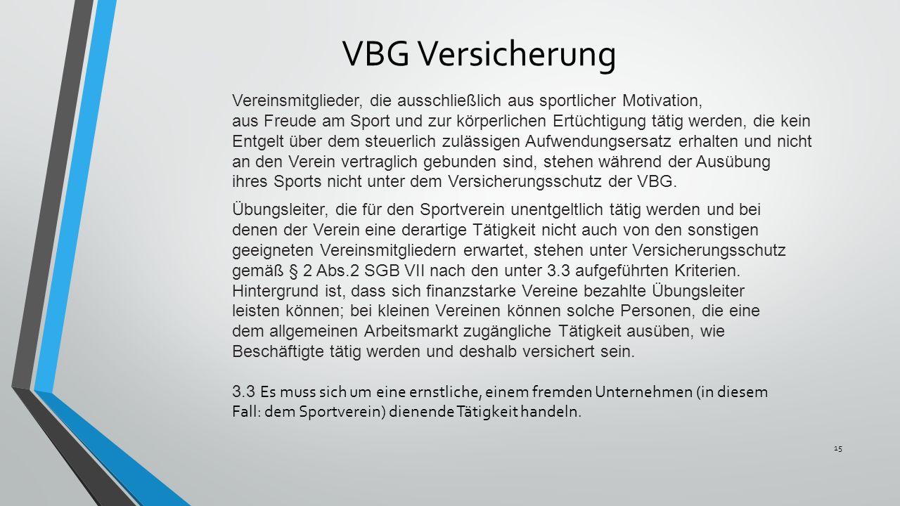 VBG Versicherung Vereinsmitglieder, die ausschließlich aus sportlicher Motivation,