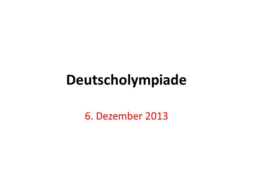 Deutscholympiade 6. Dezember 2013
