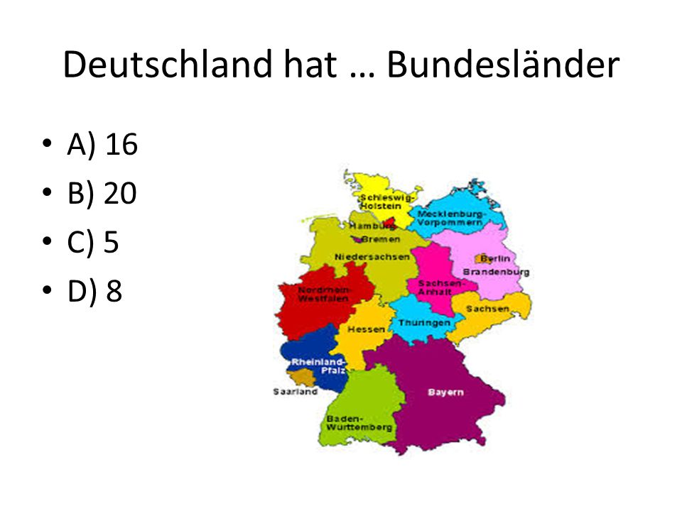Deutschland hat … Bundesländer