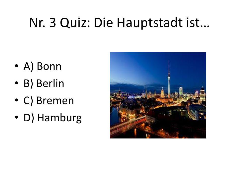 Nr. 3 Quiz: Die Hauptstadt ist…