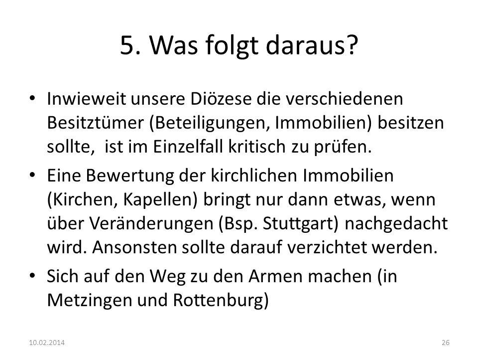 5. Was folgt daraus