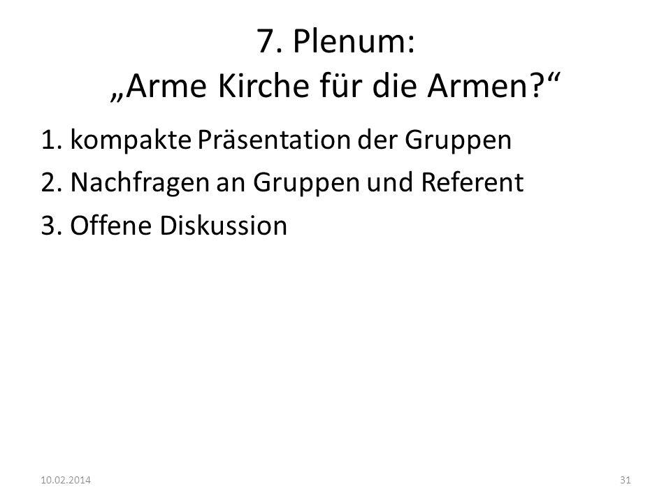 """7. Plenum: """"Arme Kirche für die Armen"""