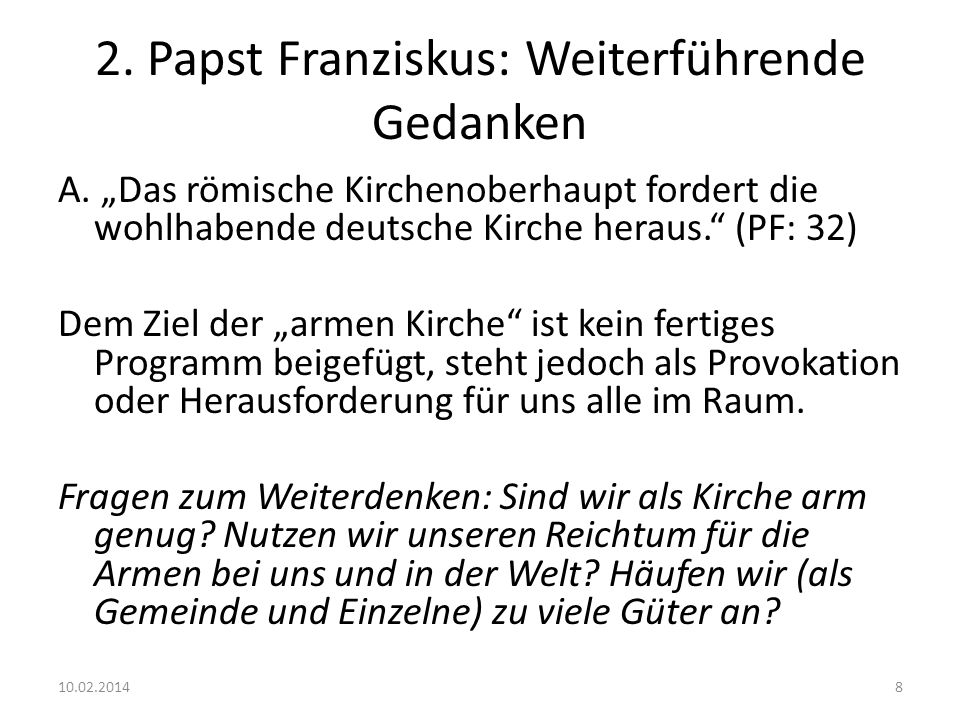 2. Papst Franziskus: Weiterführende Gedanken