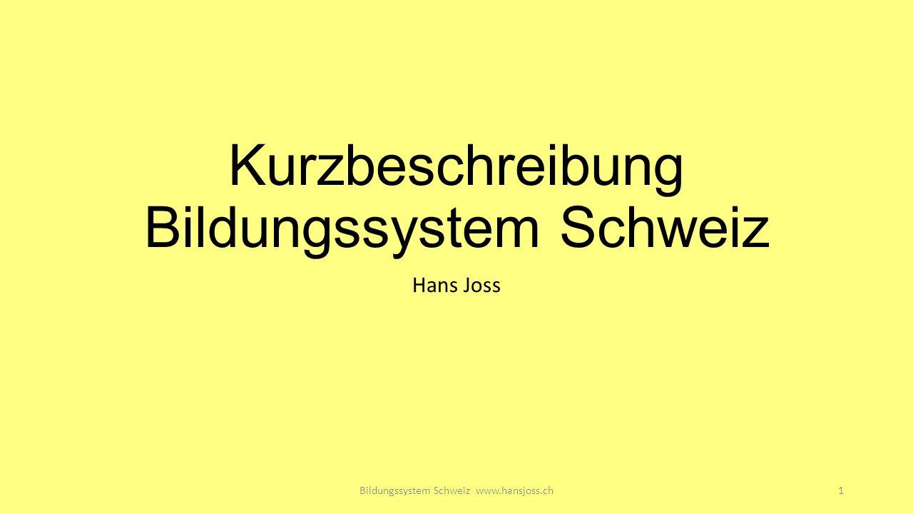 Kurzbeschreibung Bildungssystem Schweiz