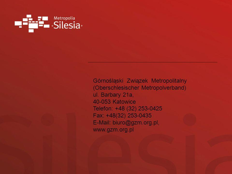 Górnośląski Związek Metropolitalny (Oberschlesischer Metropolverband) ul. Barbary 21a, 40-053 Katowice