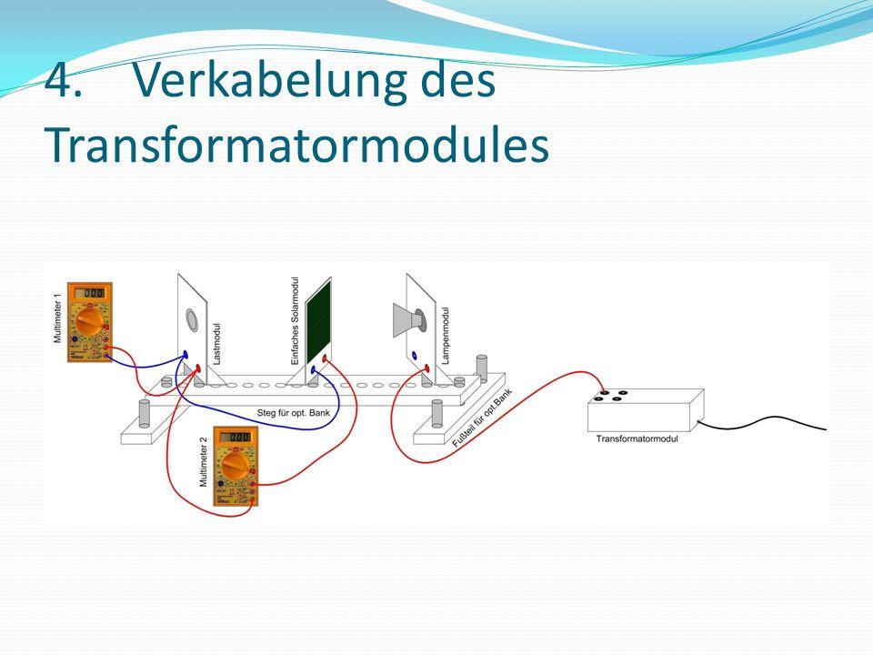 4. Verkabelung des Transformatormodules