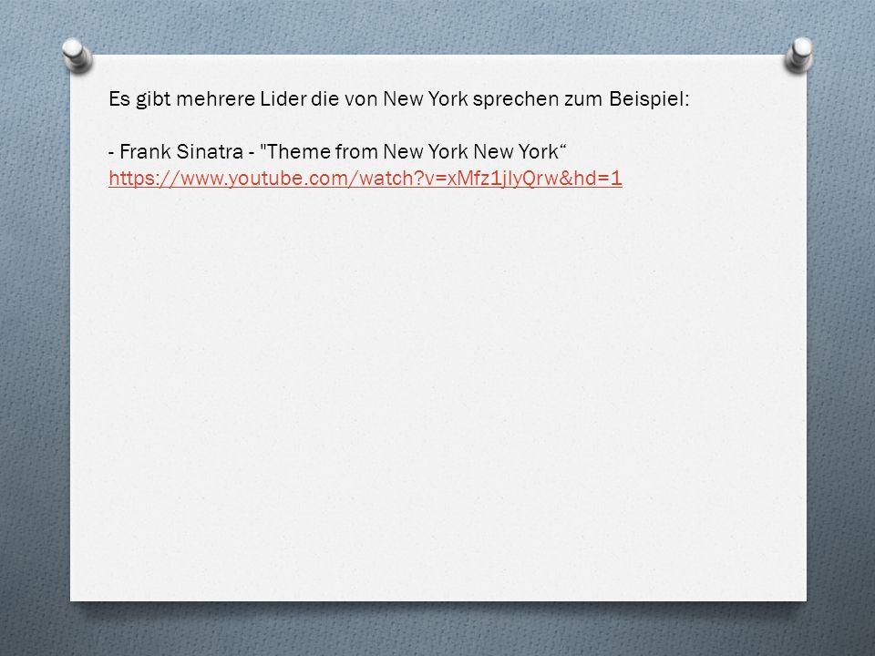 Es gibt mehrere Lider die von New York sprechen zum Beispiel: