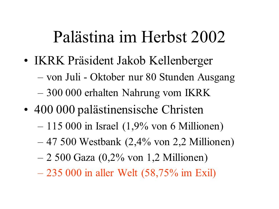 Palästina im Herbst 2002 IKRK Präsident Jakob Kellenberger