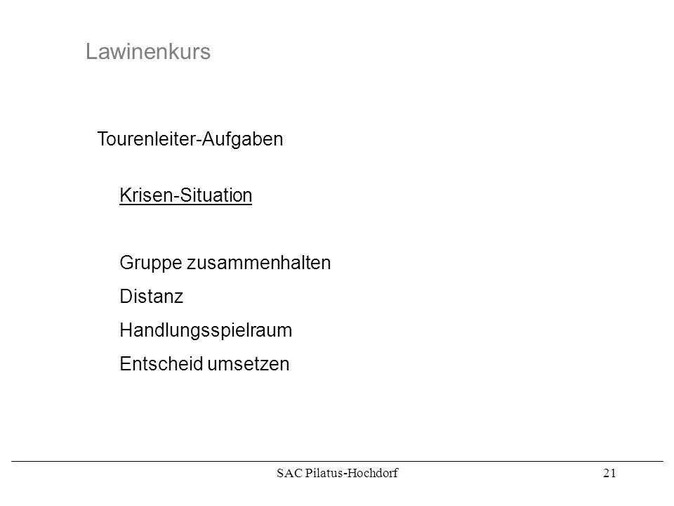 Lawinenkurs Tourenleiter-Aufgaben Krisen-Situation