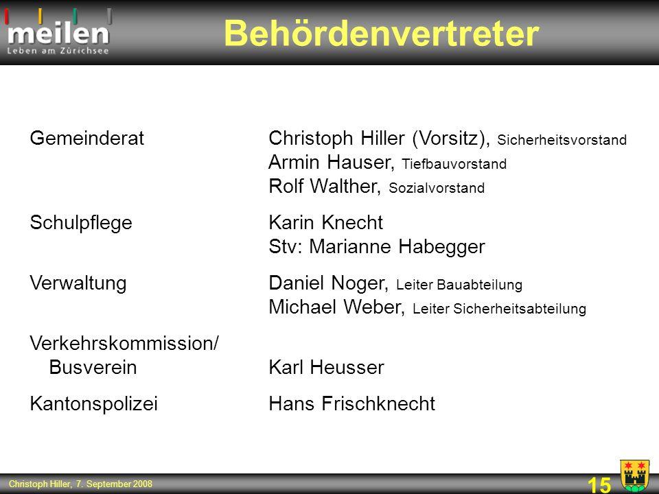 Behördenvertreter Gemeinderat Christoph Hiller (Vorsitz), Sicherheitsvorstand Armin Hauser, Tiefbauvorstand Rolf Walther, Sozialvorstand.