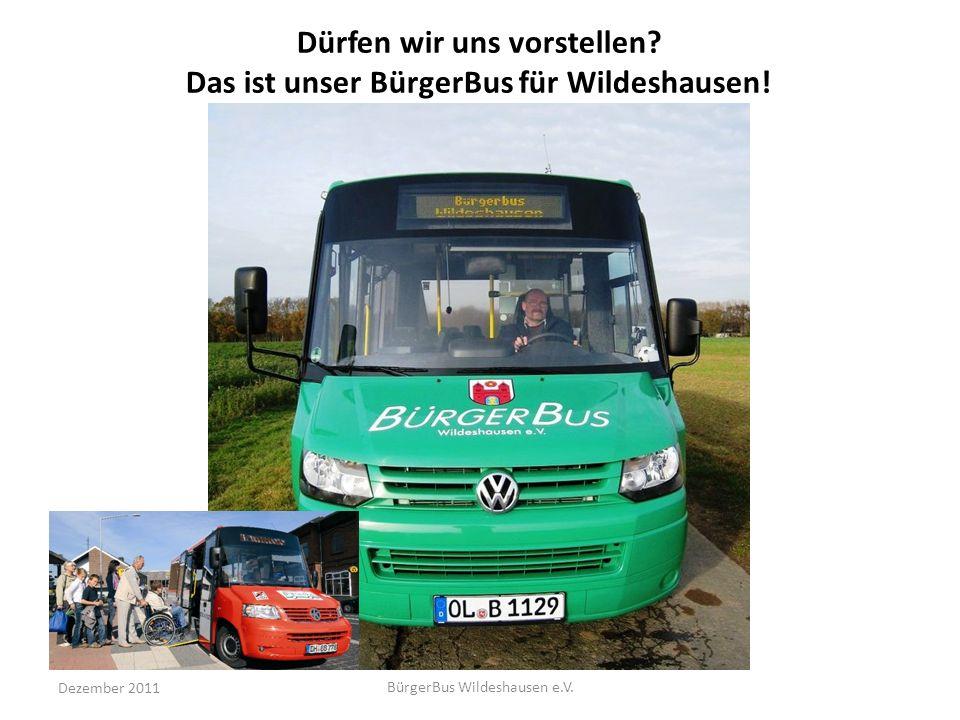 Dürfen wir uns vorstellen Das ist unser BürgerBus für Wildeshausen!
