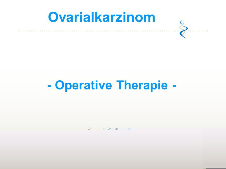 Ovarialkarzinom - Operative Therapie - 1973-1977: 1:70, 1,4%