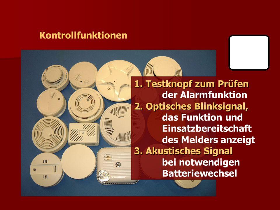 VdS Kontrollfunktionen 1. Testknopf zum Prüfen der Alarmfunktion