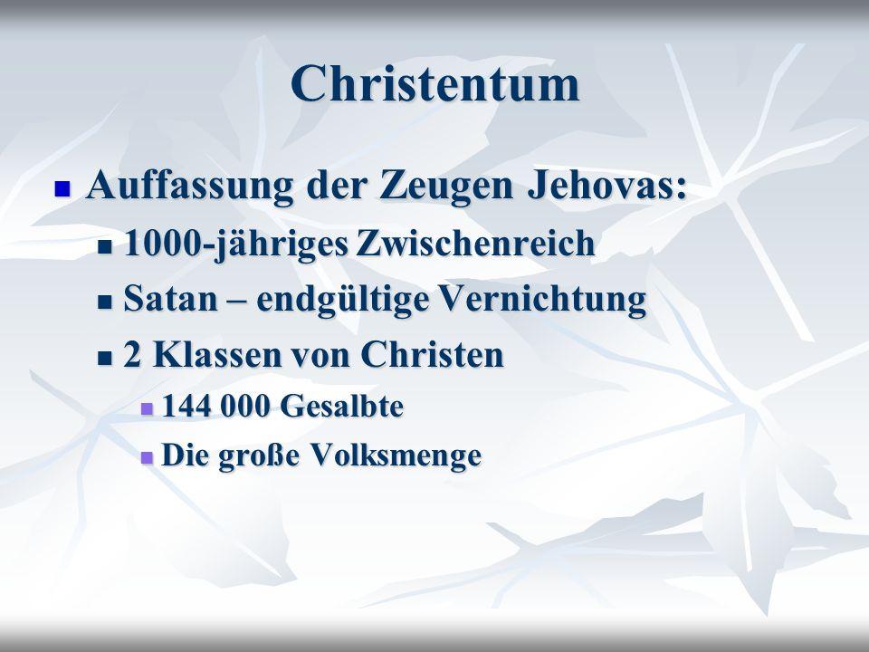 Christentum Auffassung der Zeugen Jehovas: 1000-jähriges Zwischenreich