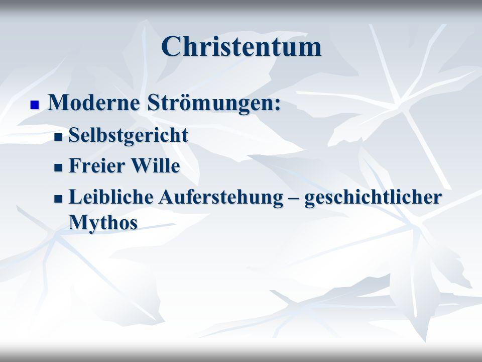 Christentum Moderne Strömungen: Selbstgericht Freier Wille