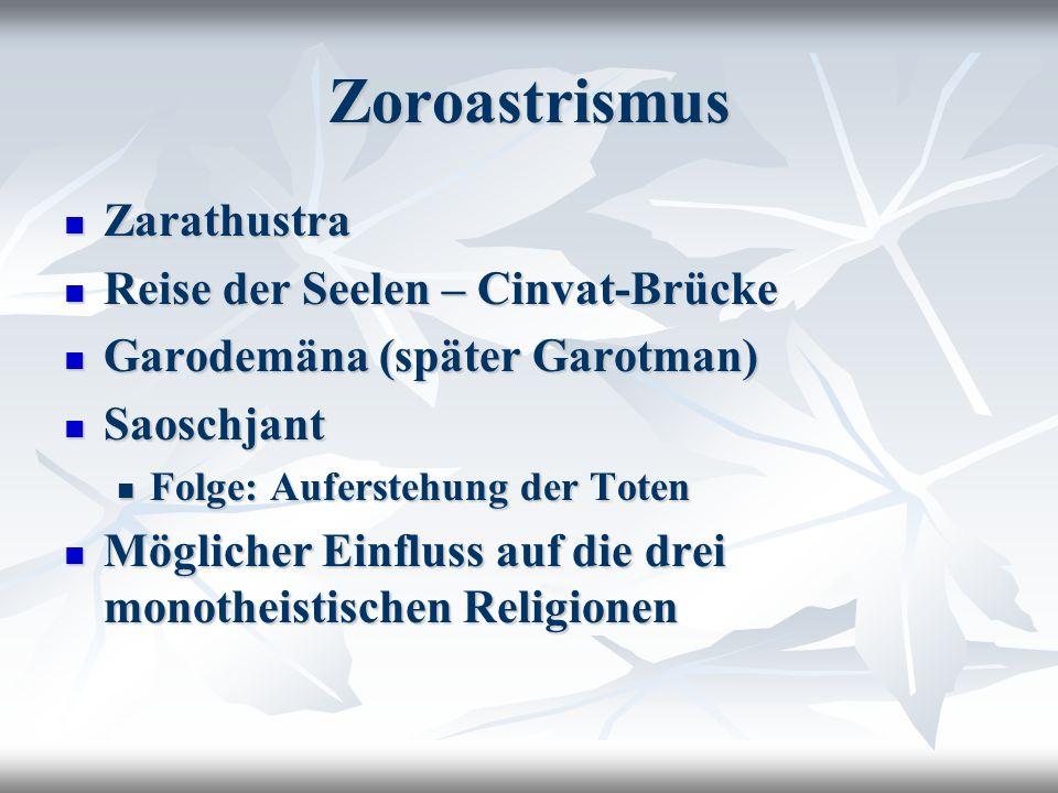 Zoroastrismus Zarathustra Reise der Seelen – Cinvat-Brücke