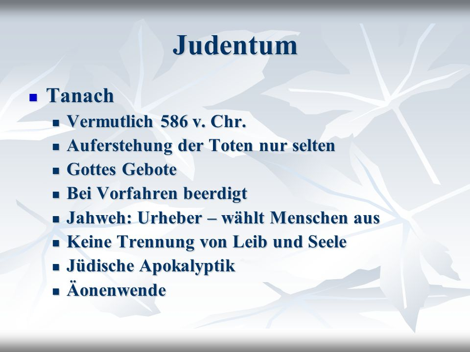 Judentum Tanach Vermutlich 586 v. Chr.