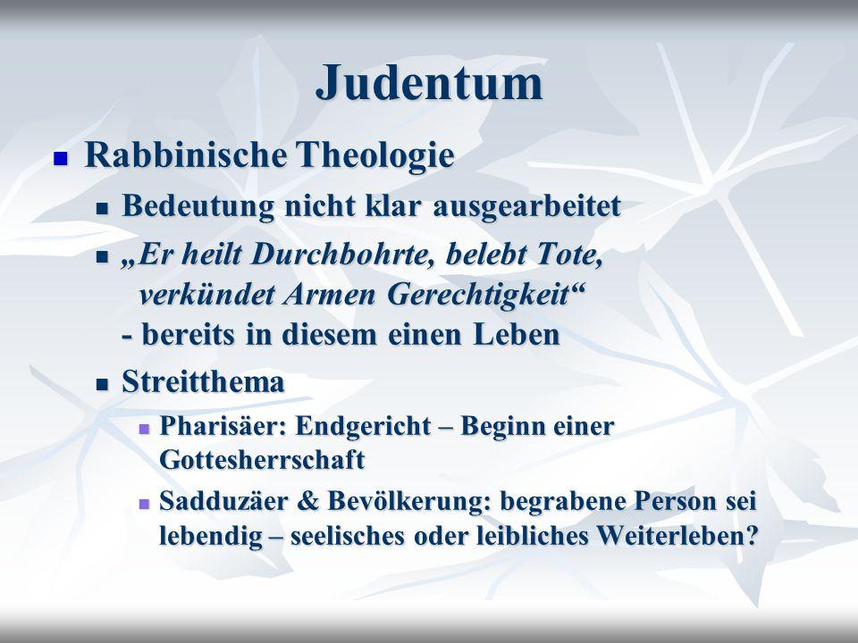 Judentum Rabbinische Theologie Bedeutung nicht klar ausgearbeitet