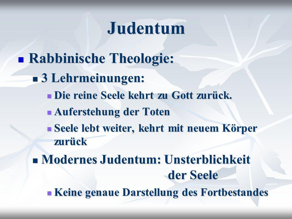 Judentum Rabbinische Theologie: 3 Lehrmeinungen: